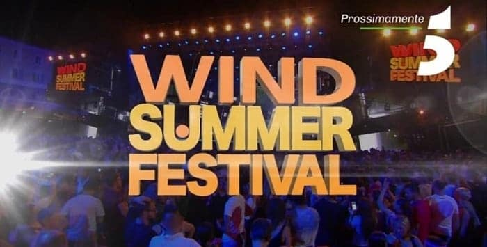 wind summer festival 2018 tv cantanti scaletta