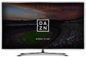 Come vedere DAZN su Smart TV?