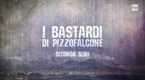 I Bastardi di Pizzofalcone 2 in streaming