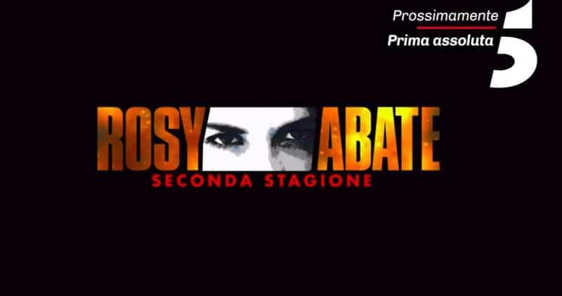 Rosy Abate 2 in tv quando inizia seconda stagione