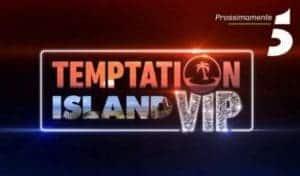 Come vedere Temptation Island Vip 2019 in TV | nomi | coppie | repliche