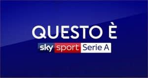 Come ritrovare il canale Sky Sport Serie A sul digitale terrestre
