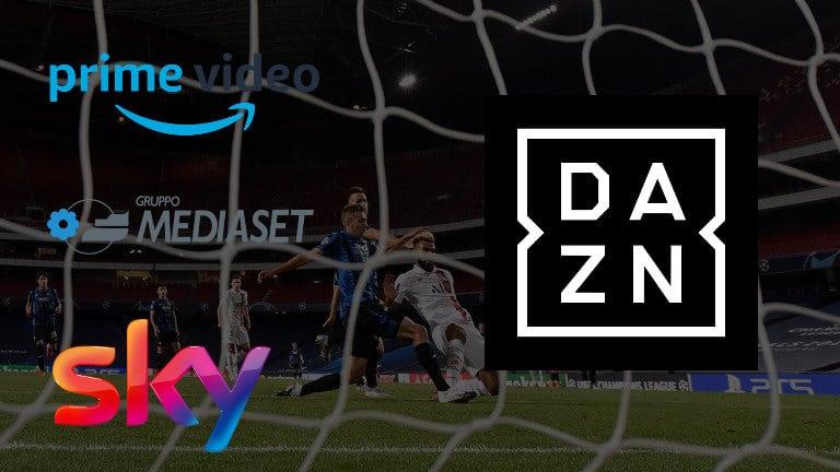 serie a calcio in tv streaming 2021-22 champions league dazn sky amazon prime video mediaset